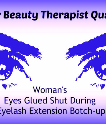 Botched eye lash extension - Girl ends up with eyes glued shut
