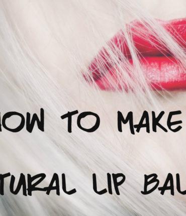 How to make natural lip balm