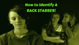 How to spot a back stabber
