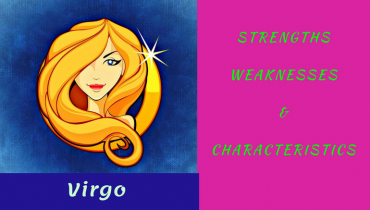 Star sign Virgo Strengths and weaknesses